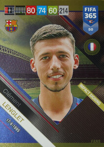 2019 FIFA 365 FANS IMPACT SIGNING  Clement Lenglet #50