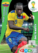 WORLD CUP BRASIL 2014 ONE TO WATCH Felipe Caicedo #126