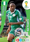 WORLD CUP BRASIL 2014 ONE TO WATCH Ahmed Musa #266