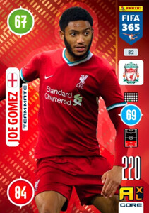 2021 FIFA 365 TEAM MATE Joe Gomez #82