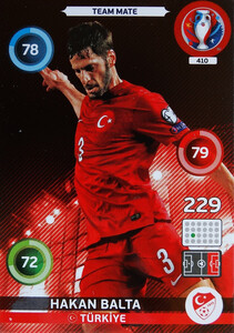 EURO 2016 TEAM MATE Hakan Balta #410
