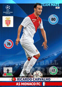 2014/15 CHAMPIONS LEAGUE® TEAM MATE Ricardo Carvalho #183
