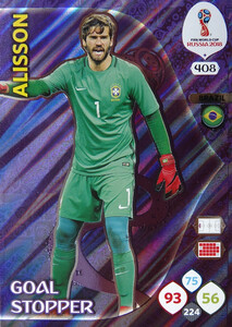 WORLD CUP RUSSIA 2018 GOAL STOPPER ALISSON 408