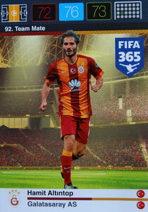 2016 FIFA 365 TEAM MATE GALATASARAY AS Hamit Altintop #92