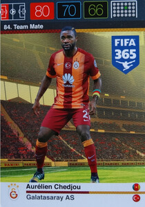 2016 FIFA 365 TEAM MATE GALATASARAY AS Aurélien Chedjou #84