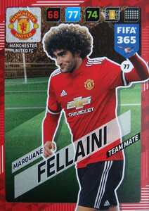 2018 FIFA 365 TEAM MATE Marouane Fellaini #77