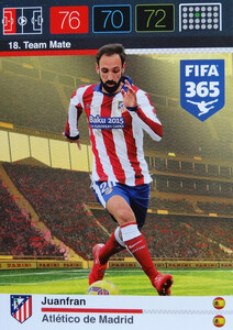 2016 FIFA 365 TEAM MATE ATLETICO de MADRID  Juanfran #18
