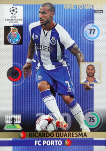 UPDATE CHAMPIONS LEAGUE® 2014/15 ONE TO WATCH Ricardo Quaresma #UE066