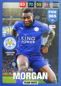 2017 FIFA 365 TEAM MATE Wes Morgan #119