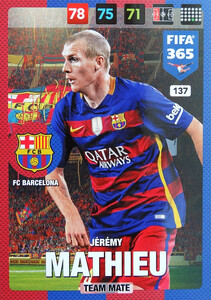 2017 FIFA 365 TEAM MATE Jérémy Mathieu #137