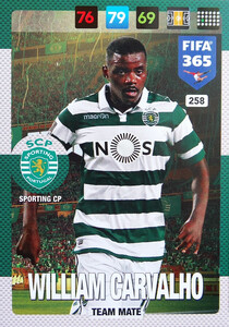 2017 FIFA 365 TEAM MATE William Carvalho #258