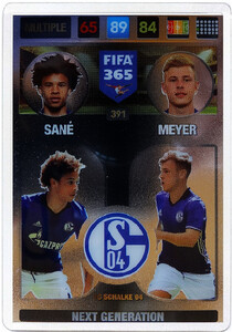 2017 FIFA 365 NEXT GENERATION Sane / Meyer #391