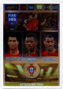 2017 FIFA 365 ATTACKING TRIO 	Cristiano Ronaldo / Nani / Quaresma #405