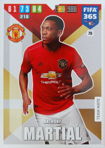 2020 FIFA 365 TEAM MATE Anthony Martial #79