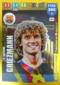 2020 FIFA 365 IMPACT SIGNING Antoine Griezmann #104