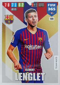 2020 FIFA 365 TEAM MATE Clement Lenglet #108