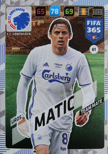 FIFA 365 2018 NORDIC TEAM MATE Uros Matic  #61