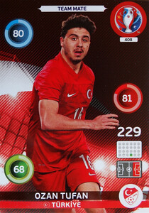 EURO 2016 TEAM MATE Ozan Tufan #408