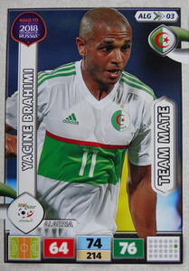 ROAD TO RUSSIA 2018 TEAM MATE ALGERIA  BRAHIMI 03