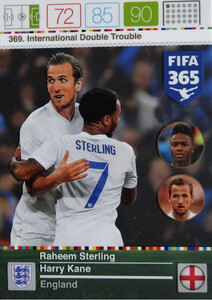 2016 FIFA 365 INTERNATIONAL DOUBLE TROUBLE Sterling/ Kane #369